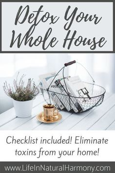 Detox your home with this checklist to target all areas of your home. Make your home a safe, comfortable place to live by eliminating harmful toxins. Full House, Natural Cleaning Recipes, Natural Cleaning Products, Detox Your Home, Chemical Free Cleaning, Natural Lifestyle, Natural Cleaners, Clean Living, Natural Living