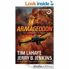 Amazon.com: Armageddon: The Cosmic Battle of the Ages: 11 (Left Behind) eBook: Tim LaHaye, Jerry B. Jenkins: Kindle Store