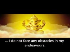 Ganesha mantra - I like this one a lot. Short and sweet.