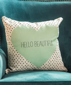 Another great find on #zulily! 'Hello Beautiful' Throw Pillow by DENY Designs #zulilyfinds
