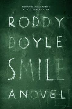 n Roddy Doyle's Smile, Victor Forde goes to the same bar every night, alone after the end of his three-decade-long marriage to his wife, who became an A-list celebrity. But one night, a mysterious man named Fitzpatrick approaches him and seems to know him from school. The memories Fitzpatrick stirs in Victor are ones he's buried and would rather forget, and they begin to take a toll on his sanity. A thrilling, dark, yet often humorous story about reconciling with one's past.