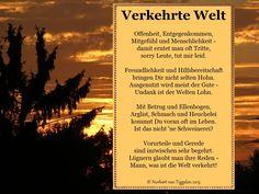 Van Tiggelen, Gedichte, Menschen, Leben, Gruß, Grüße, Weisheit, Freunde, Liebe, Poems, Lol, Celestial, Thoughts, Sunset, Quotes, Movie Posters, Outdoor, Mottos