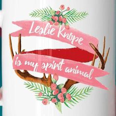 """Leslie Knope is my spirit animal"" Parks and Rec quote mug"