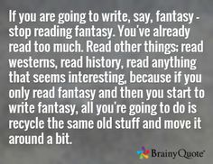 Terry Pratchett-- the  best writing advice I've ever seen