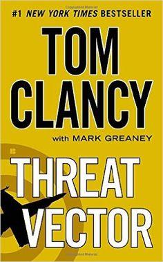Threat Vector: Tom Clancy, Mark Greaney: 9780425262306: Books - Amazon.ca