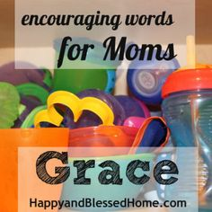 encouraging-words-for-moms-grace-HappyandBlessedHome