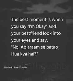 Chodd i saw.i hate to see that .i wanted to hear from u that u posted such pics isilye hi puch rahi hu darr lagtha ha tera sa Best Friend Poems, Best Friend Quotes Funny, Besties Quotes, Wife Quotes, Girly Quotes, Funny Quotes, Strong Quotes, Attitude Quotes, Quotes Quotes