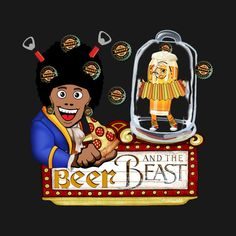 "My funny parody design ""Beer and the Beast"" is TSHIRT OF THE DAY!"