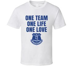 One Team One Life One Love Everton Fc Sports Fan T Shirt Everton Fc, One Life, Shirt Price, One Team, Shirt Style, First Love, Cool Designs, Soccer, Fan