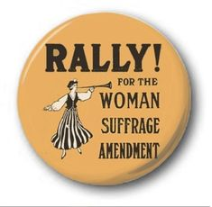 RALLY-FOR-WOMEN-039-S-SUFFRAGE-25mm-1-034-Button-Badge-Novelty-Vote