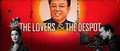 the lovers and the despot trailer