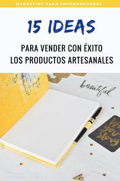 Marketing para emprendedores - Te regalo el check list con mis mejores 15 ideas para vender con éxito tus productos