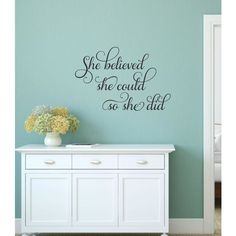She Believed She Could Wall Decal Girl Inspirational Decal Teen Girl... ($19) ❤ liked on Polyvore featuring home, home decor, wall art, black, home & living, home décor, wall decals & murals, wall décor, inspirational quotes wall art and wall stickers