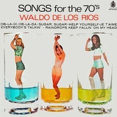 """""""Songs for the 70's""""."""