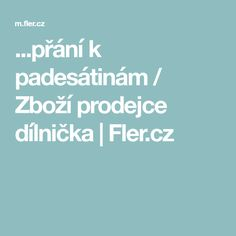 ...přání k padesátinám / Zboží prodejce dílnička | Fler.cz