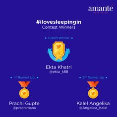 Congratulations @ekta_k88 @prachimana and @Angelica_Kalel ! The winners of #ilovesleepingin #contest on twitter.