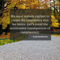 A #quote from @toddburkhalter during The Johns Creek City Council Candidates Forum. #JohnsCreek #Georgia www.toddforga.com