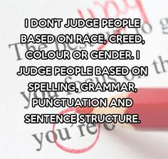 How I judge people…