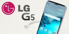 MWC 2016: UMA PERSPETIVA GERAL SOBRE O LG G5