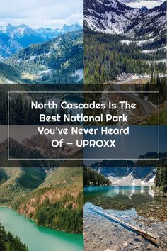 North Cascades Is The Best National Park You've Never Heard Of North Cascades, National Parks, Good Things, Mountains, Nature, Travel, Naturaleza, Trips, Viajes