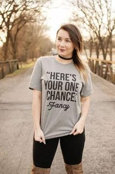 Here's Your One Chance Fancy - Southern T-shirt