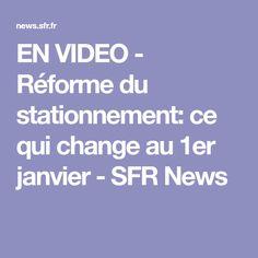 EN VIDEO - Réforme du stationnement: ce qui change au 1er janvier - SFR News bientôt ils viendront chez vous pour vous verbaliser ont est devenus des citoyens de merde et vaches a lait