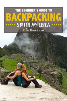South America is a huge continent, but because of the diversity of the regions, exploring the Caribbean coast will be a very different experience than hiking in the Andes. Before setting out on a backpacking trip of the continent you'll want to do your re