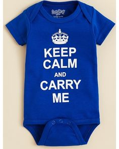 Keep calm? We'll do our best, Baby! Click above to buy this royal one-piece outfit for your newborn.