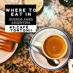 #9 CAFE TORTONI: The Ultimate Guide to Where to Eat in Buenos Aires, Argentina l @tbproject