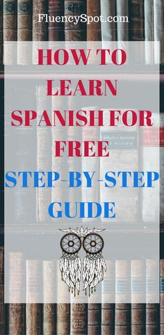 Here you can find how to learn Spanish step-by-step guide that will lead you through your learning process and help you get out of your beginner phase! Learn Spanish Free, Learning Spanish For Kids, How To Teach Kids, Spanish Language Learning, How To Speak Spanish, Learning English, Teaching Spanish, Spanish Songs, Spanish Phrases