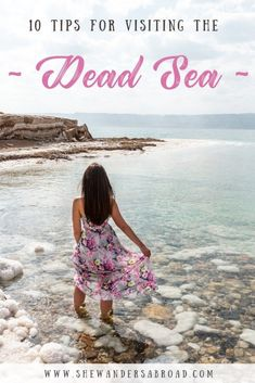 10 Tips for Visiting the Dead Sea - Floating in the Dead Sea is a true bucket list experience! Although there are some things you should know before visiting so these are my top 10 tips for visiting the Dead Sea! Travel Guides, Travel Tips, Travel Plan, Travel Advice, Travel Articles, Travel Hacks, Travel Packing, Time Travel, Travel With Kids