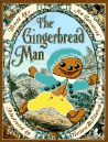 Classroom Connections: The Gingerbread Man by Jim Aylesworth