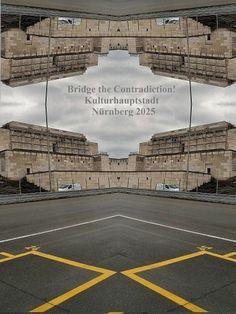 'Bridge the Contradiction! Nürnberg 2025 XLII' von Martin Blättner bei artflakes.com als Poster oder Kunstdruck $15.77