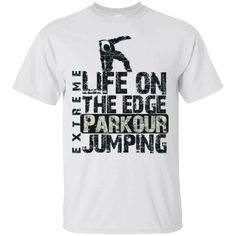 Hi everybody!   Extreme Life On The Edge Parkour Jumping Shirt https://lunartee.com/product/extreme-life-on-the-edge-parkour-jumping-shirt/  #ExtremeLifeOnTheEdgeParkourJumpingShirt  #ExtremeShirt #LifeOnEdgeShirt #OnEdge #TheParkourJumpingShirt