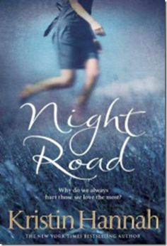 Night Road.  On my nightstand for the next book club!