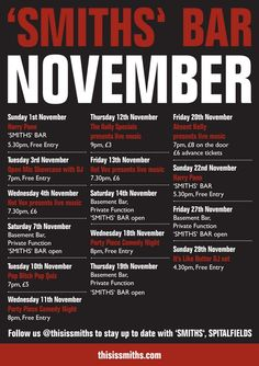 Visit our Events page to find out what events are happening at 'SMITHS' Bar in November