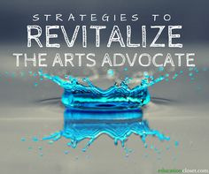 Next week, arts advocates from across the country will meet in Washington, D.C. for Arts Advocacy Day to speak about the importance of promoting the arts through policy and funding. While many of u...