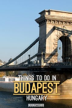 Are you planning to travel to Budapest, Hungary? Check out our list of things to do in Budapest!