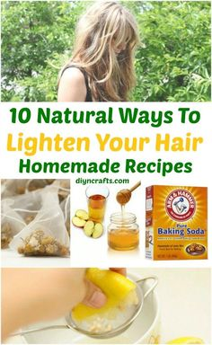 10 Ways to Lighten your Hair Naturally Homemade Recipes natural hair lightening ingredients: cinnamon, crushed vitamin C tablets, honey, chamomile and rhubarb