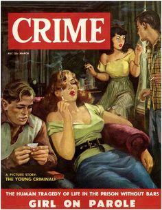 girls on parole Archie Comics, Pulp Fiction Book, Pulp Novel, Adventure Magazine, Pulp Magazine, Magazine Covers, Magazine Art, Vintage Book Covers, Picture Story