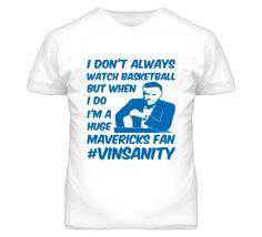 #vinsanity Dallas Mavericks Fan Basketball T Shirt #mavericks #basketball #dallas #tshirts