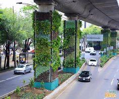 Recentemente foi inaugurada na Cidade do México uma intervenção urbana com mais de 60 mil metros de jardim nas pilastras de um viaduto. De acordo com o projeto, o jardim vertical ajudará a filtrar mais de 27 mil toneladas de gases da atmosfera!