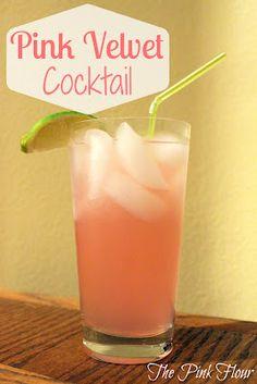 Pink Velvet Cocktail:  2 parts pink lemonade, 1 part whipped cream vodka, add fresh lemon or lime