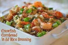 Louisiana Crawfish Cornbread & Wild Rice Dressing Recipe for Thanksgiving menu. About 10 ingredients, easy to make, make-ahead and a healthier fabulous Thanksgiving recipe.  Cook with my simple, healthier, delcious recipes so the turkey is the only one stuffed this Thanksgiving meal  www.hollyclegg.com