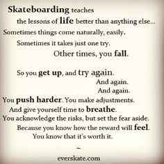 skateboarding sayings, skateboard quotes