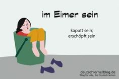 Learn German idioms with pictures – learn slang - Deutschunterricht German Grammar, German Words, Learn German, German English, German Language Learning, English Vocabulary, Learning Resources, Cool Words, Teaching