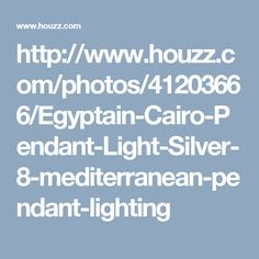 http://www.houzz.com/photos/41203666/Egyptain-Cairo-Pendant-Light-Silver-8-mediterranean-pendant-lighting