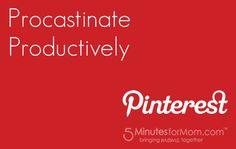 Procrastinate Productively. Pinterest.
