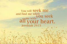 Jeremiah 29:13.