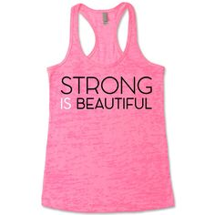 Strong Is Beautiful Racerback Burnout Tank Top
